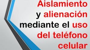 Incomunicación por adicción al teléfono móvil