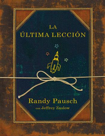 La última lección Randy Pauch