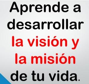 Mision y vision en liderazgo
