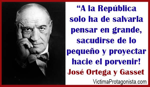 Pensar en grande Ortega y Gasset