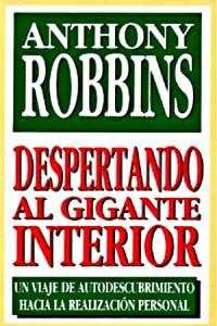 Despertando al gigante interior - Tony Robbins